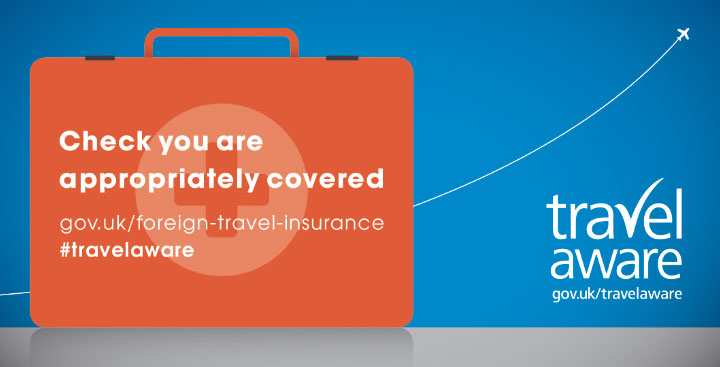 Travel Aware - Check you are appropriately covered